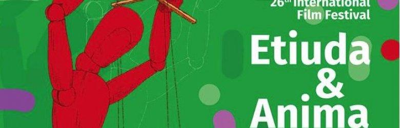 26 Międzynarodowy Festiwal Filmowy Etiuda&Anima