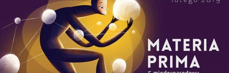Materia Prima Międzynarodowy Festiwal Teatru Formy