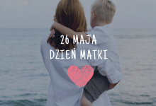 Dzień Matki 26.05.2019