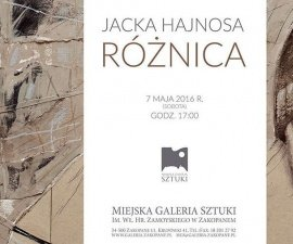 Wystawa Jacka Hajnosa Różnica