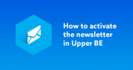 UPPER BE NEWSLETTER ACTIVATION
