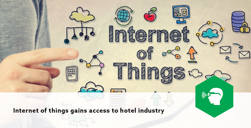 Internet of things gains access to hotel industry