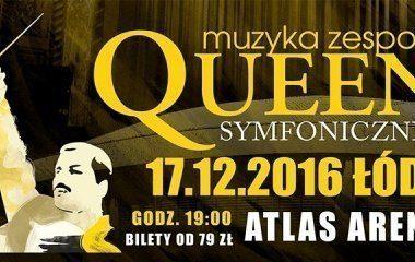 Queen Symfonicznie w Łodzi!