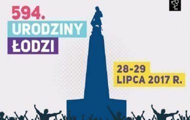 594. urodziny Łodzi!