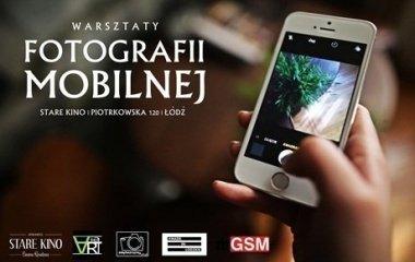 Warsztaty fotografii mobilnej w Starym Kinie!