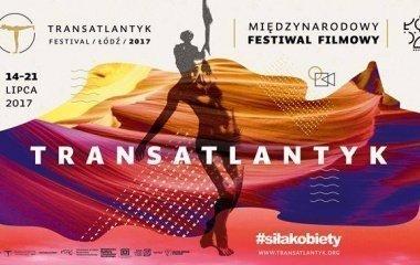 Transatlantyk festival 2017 w Łodzi!