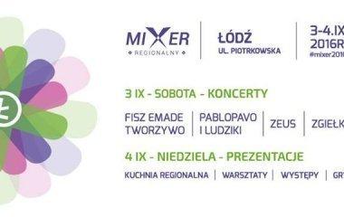 Mixer Regionalny 2016 w Łodzi!