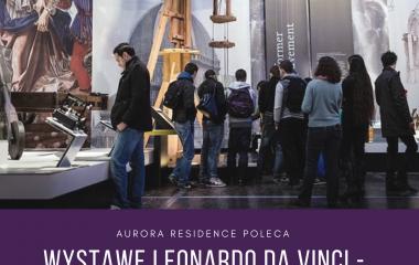 """Wystawa """"Leonardo da Vinci - Energia Umysłu"""" w Łodzi!"""