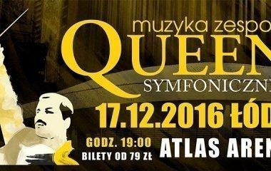 Queen Symfonicznie 17.12.16