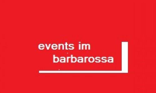 Veranstaltungen im Barbarossa