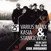 Varius Manx i Kasia Stankiewicz - 15 lutego 2017 r.