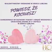 Walentynkowy weekend w Sercu Lublina