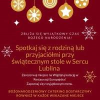 Magia Świąt w Sercu Lublina  - zarezerwuj świąteczną kolację