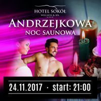 ANDRZEJKOWA NOC SAUNOWA