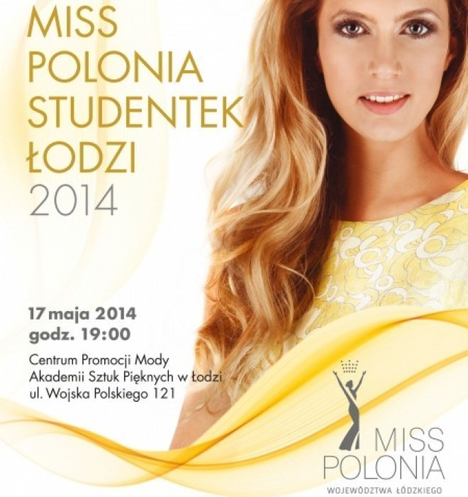 Wybory Miss Polonia Studentek Łodzi 2014