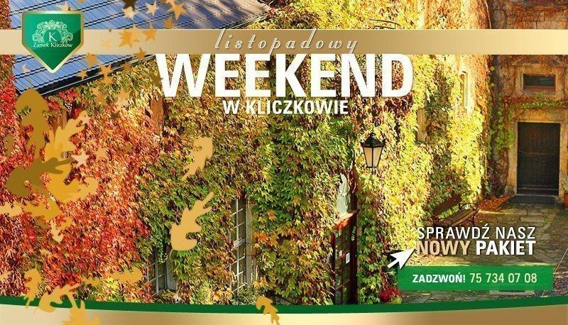 Listopadowy długi weekend w Kliczkowie