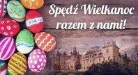 2017-03-23 - Wielkanoc w Zamku Kliczków i Folwarku Książęcym!