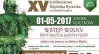 2017-05-08 - Majówka Rycerska 2017 w Zamku Kliczków!