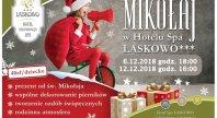 2018-11-12 - Mikołajki w Hotelu SPA Laskowo***