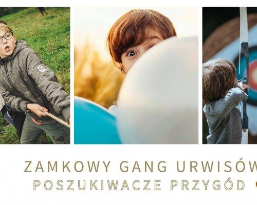 13-15.11.2020 Gang Urwisów Vol. 3 - Poszukiwacze Przygód
