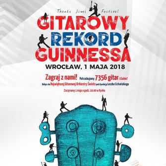 "GUITAR GUINESS RECORD – PLAY ""HEY JOE"" IN THE WROCŁAW OLD MARKET SQUARE!"
