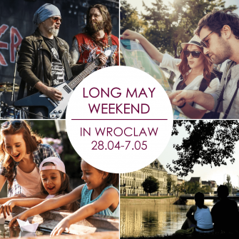 MAY LONG WEEKEND IN WROCŁAW? OF COURSE!