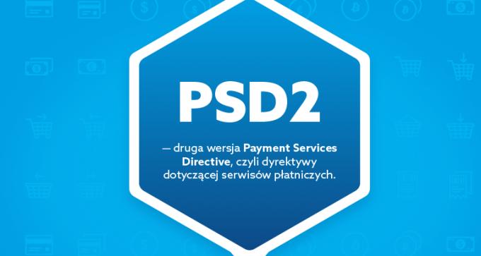 W skrócie o PSD2