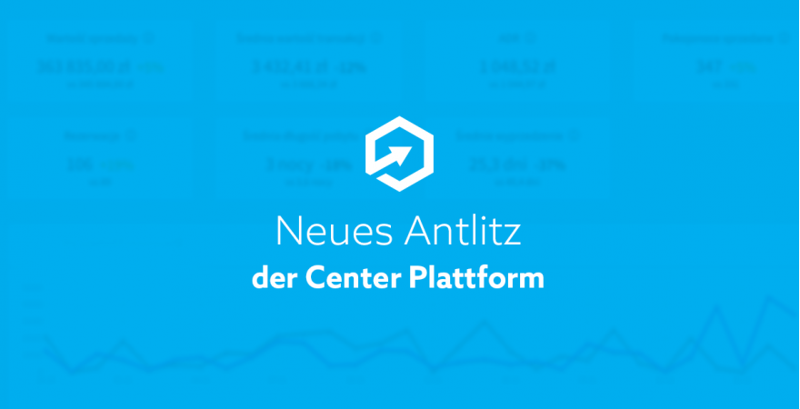 Neues Antlitz der Center Plattform