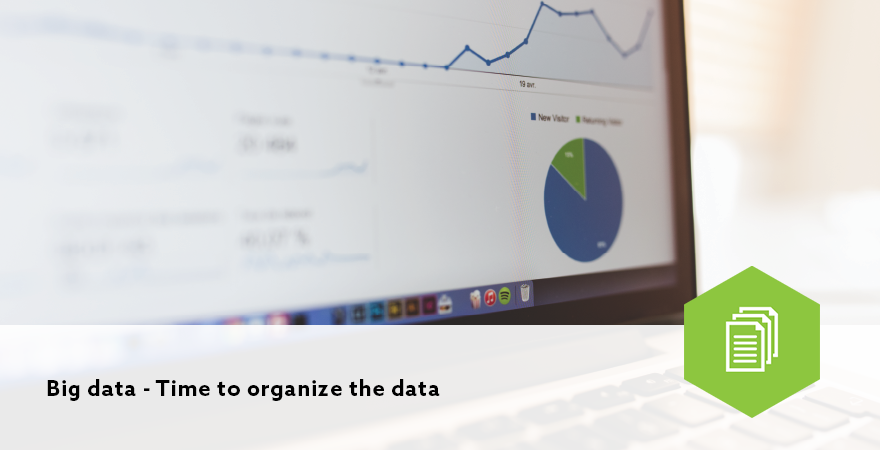 Big data - Time to organize the data
