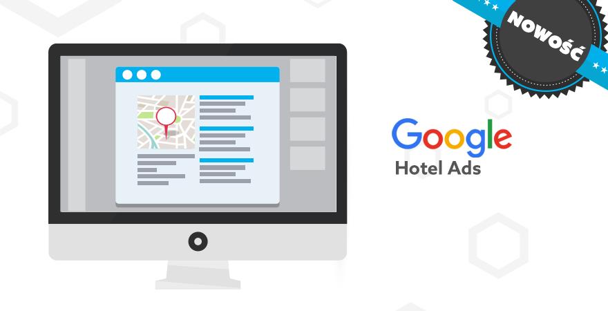 Google Hotel Ads w polskich hotelach