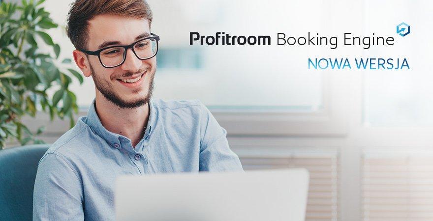 Nowości w Profitroom Booking Engine, na które z pewnością czekasz!