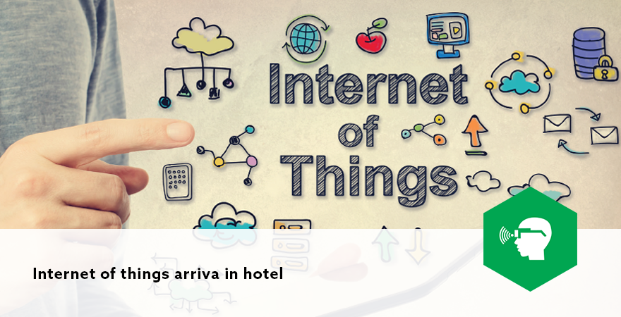 Internet of things arriva in hotel