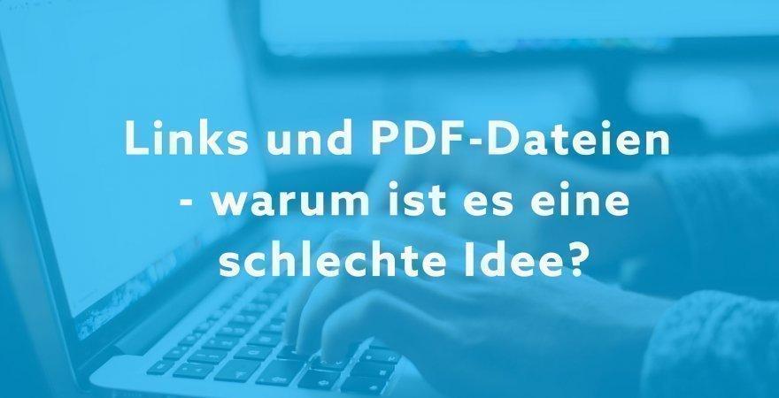 Links und PDF-Dateien in Angeboten. Warum ist es eine schlechte Idee?