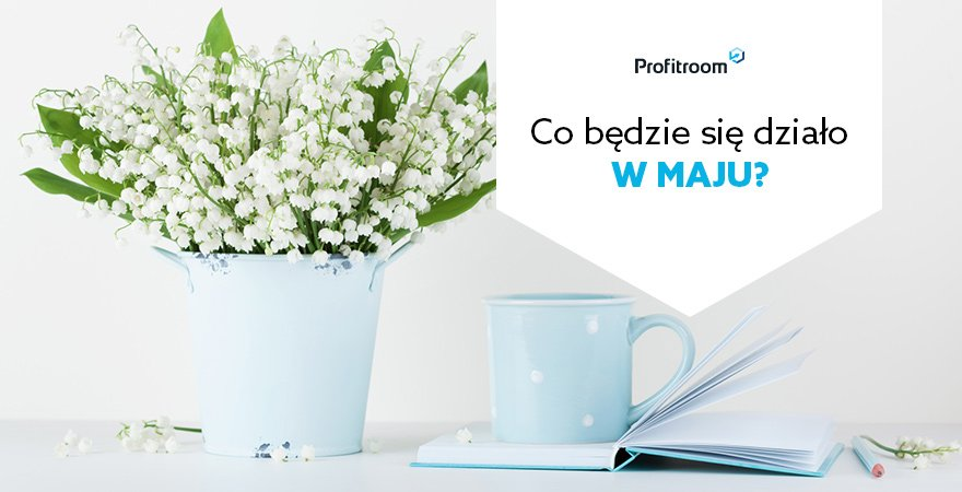 Kalendarz Profitroom: Maj 2019