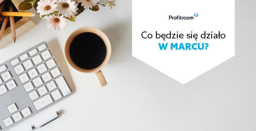 Kalendarz Profitroom: Marzec 2019