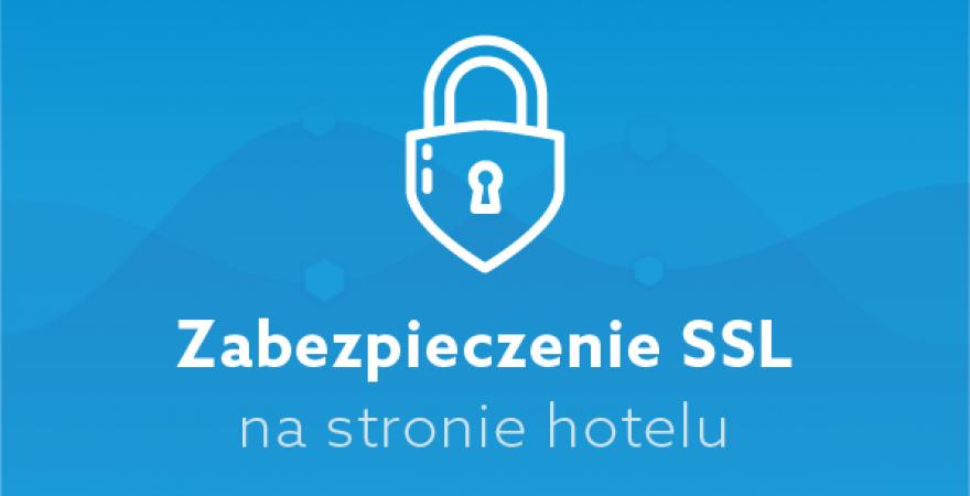 Zabezpieczenie SSL na stronie hotelu
