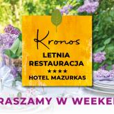 Restauracja George Sand oraz letnia restauracja Kronos w hotelu MCC Mazurkas ponownie otwarte!