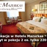 Wakacyjna oferta na pobyt w Hotelu Mazurkas dla pracowników służb medycznych! Zapraszamy!