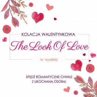 """The Look Of Love"" - kolacja dla dwojga !"
