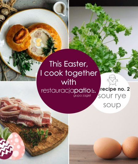 This Easter, I cook together with Patio Restaurant ☺ - recipe no. 2