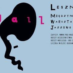 Międzynarodowe Warsztaty Jazzowe w Lesznie