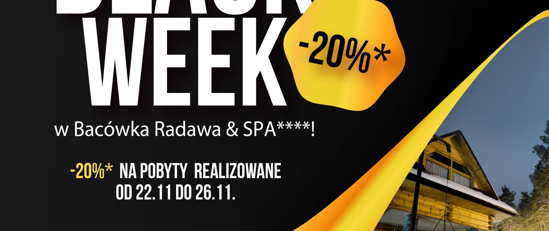 Black week w Bacówka Radawa & SPA****!