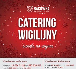 ŚWIĄTECZNY CATERING W BACÓWCE RADAWA & SPA****