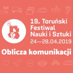 19. Toruński Festiwal Nauki i Sztuki