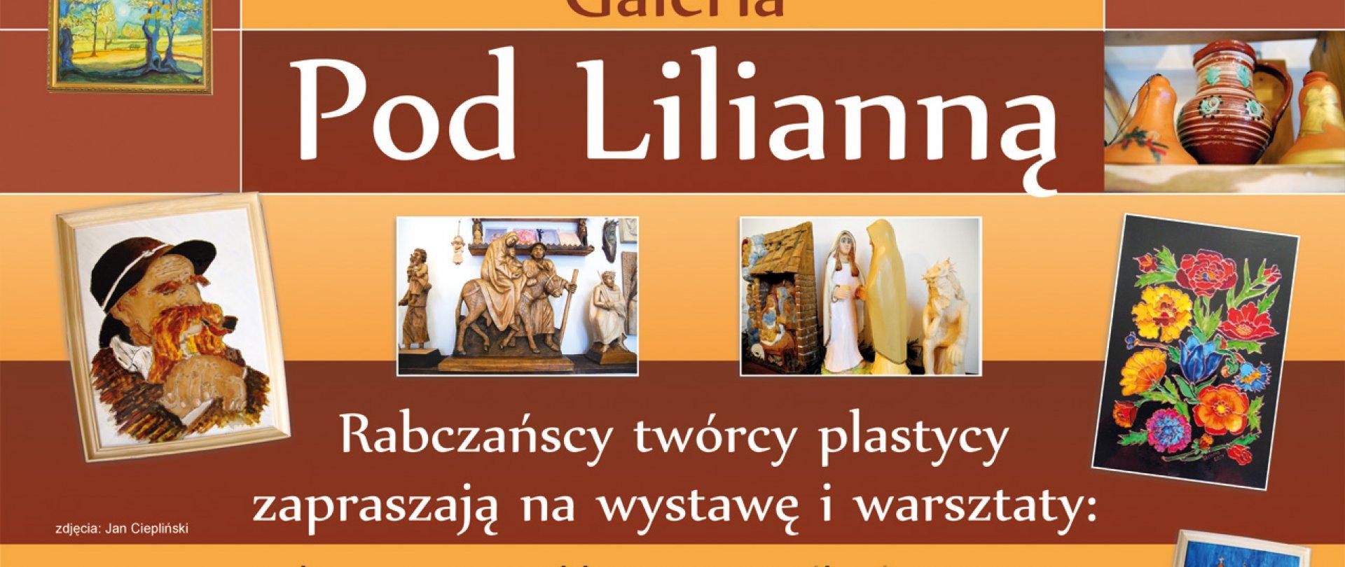 "Galeria ""Pod Lilianną """