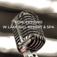 Concert at Lake Hill Resort & SPA