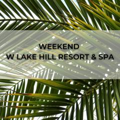 Weekend at Lake Hill Resort & SPA - July 13-18