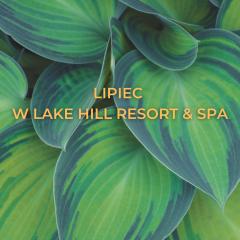 July at Lake Hill Resort & SPA