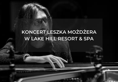 Leszek Możdżer sólo v Lake Hill Resort & SPA
