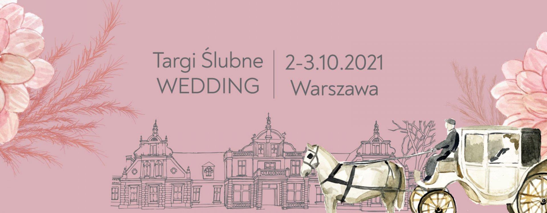 Targi Ślubne WEDDING Warszawa